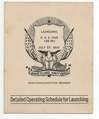1943 Program from the Launching of the US Navy Ship U.S.S. Fair Mare Island CA