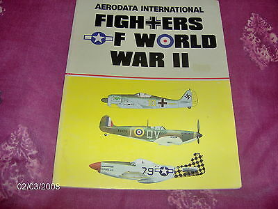 Fighters of World War II by Aerodata International