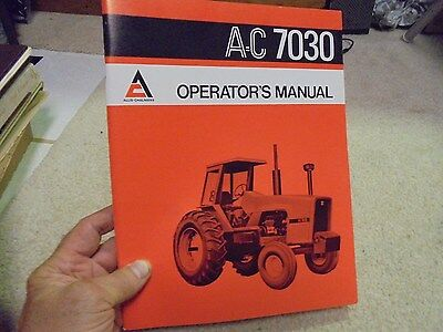 Vintage Allis Chalmers AC 7030 Tractor Operator's Manual