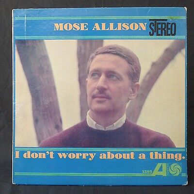 MOSE ALLISON I Don't Worry About A Thing ATLANTIC US Press LP JAZZ