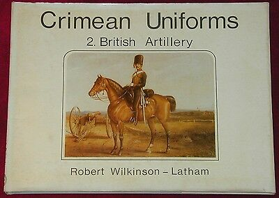 Crimean Uniforms British Artillery Pub 1973. Profusely illustrated
