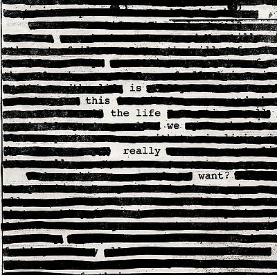 ROGER WATERS 'IS THIS THE LIFE WE REALLY WANT?' Double VINYL LP (2017)