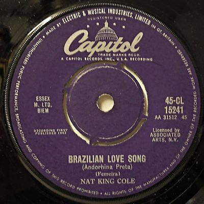 NAT KING COLE - Brazilian Love Song / I Would Do Anything For You .. 1962 45rpm