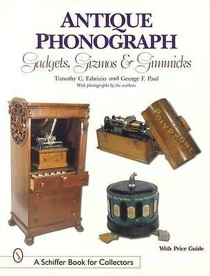 Antique Phonograph Gadgets Gizmos Reference w Edison Victor Columbia & Others