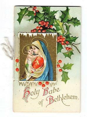 ca 1900 VICTORIAN CHRISTMAS CARD / BOOKLET 'HOLY BABE OF BETHLEHEM' Emb Litho