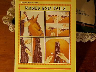 Manes and Tails softcover book;how to series picture guide
