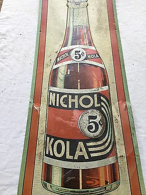Original 1930's NICHOL KOLA Soda Pop Bottle 5 Cents Embossed Tin Sign