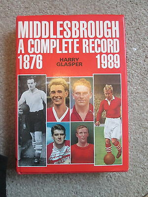 Middlesbrough - A Complete Record 1876 To 1989 - Harry Glasper - Breedon Books