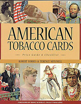 AMERICAN TOBACCO CARDS 1880s-1920s Price Guide Book BRAND NEW * Out of Print HTF