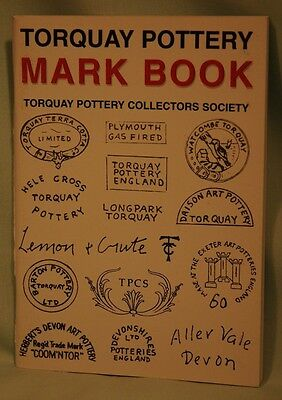 Torquay Pottery Marks Book 4th Edition Edited by Ted Wade by TPCS, New Condition