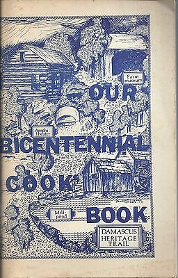 Damascus Md 1976 Our Bicentennial Cook Book Vintage Maryland Favorite Recipes