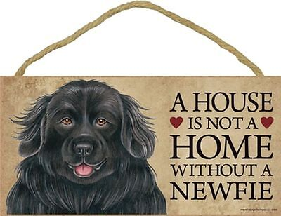A House Is Not A Home NEWFIE Newfoundland Dog 5x10 Wood SIGN Plaque USA Made