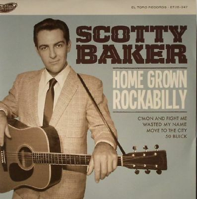 "BAKER, Scotty - Home Grown Rockabilly - Vinyl (7"")"