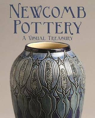 Newcomb Pottery: Visual Treasury Collector Reference Vases Tiles & More