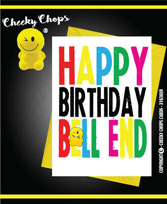 Birthday  Funny Comedy Novelty Rude Cheeky Chops Cards Offensive  Bellend C931
