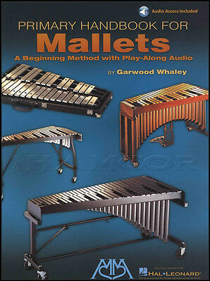 Primary Handbook for Mallets Learn How to Play Beginner Method Music Book/Audio