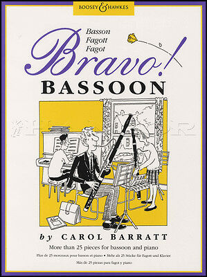 Bravo Bassoon by Carol Barratt Sheet Music Book More than 25 Pieces with Piano