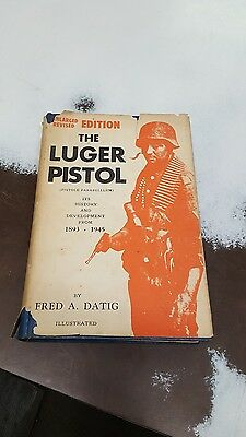 The Luger Pistol - Fred Datig 1962