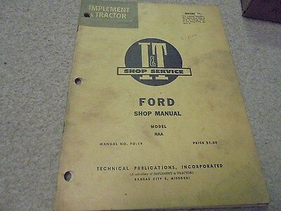 Vintage Implement and Tractor Manual Ford Model NAA Tractor Manual