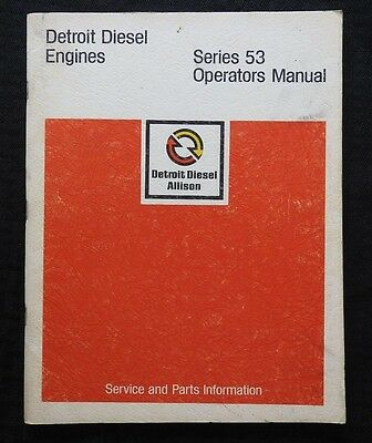 1973 Detroit Diesel Series 53 Allison Engines Operators Parts Tune-Up Manual