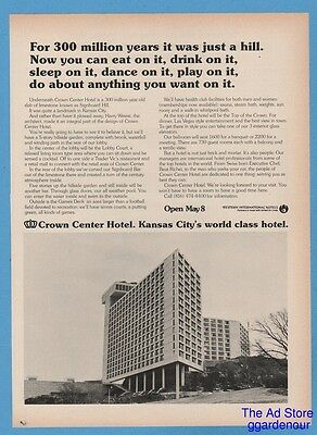 1973 Crown Center Hotel Kansas City May 8 For 300 million years it was a hill Ad