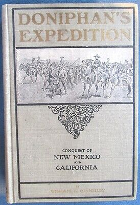 "1907 book: ""Doniphan's Expedition: Conquest of New Mexico and California"""