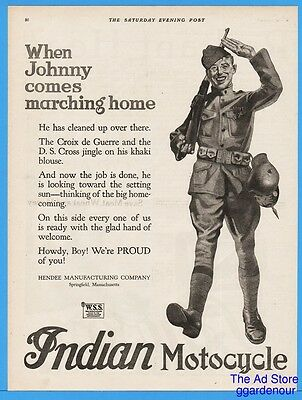 1918 Indian Motorcycle Hendee Mfg WWI US Army When Johnny Comes Marching Home Ad