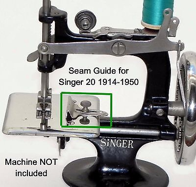 Singer 20 Toy Child Sewing Machine Parts SEAM CLOTH FABRIC GUIDE