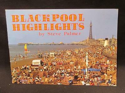 Blackpool Highlights 1987 Steve Palmer 32 Page Softcover Book