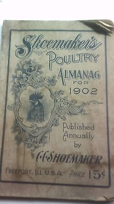 Vintage Poultry- Shoemaker's Poultry 1902  almanac  and Poultry Guide  RARE