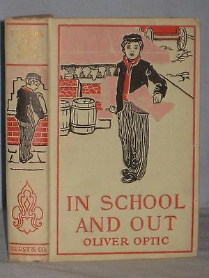 1900's Book In School And Out By Oliver Optic