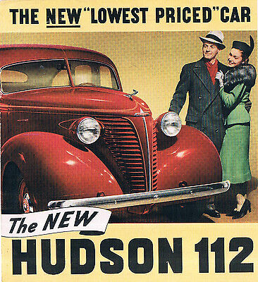 """1938 brochure -  """"HUDSON 112 - THE NEW 'LOWEST PRICED' CAR"""""""