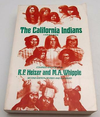 The California Indians Source Book Heizer & Whipple Softcover History Photos ++