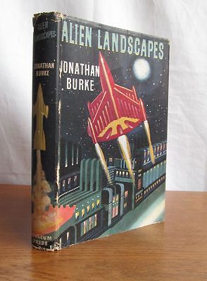 Alien Landscapes Science Fiction Stories by Jonathan Burke 1955 First Edition