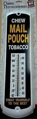 Chew Mail Pouch Tobacco`Treat Yourself The Best-Metal Thermometer`New->Free 2 US