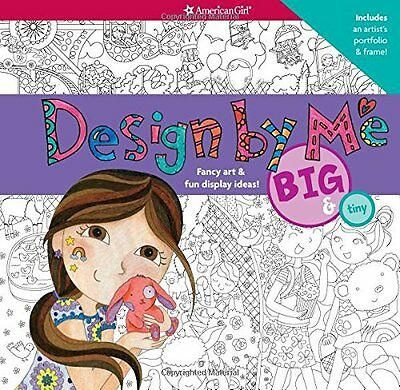 American GirL BOOK : Design by Me: Big and Tiny (2014, Spiral) Color Read NEW