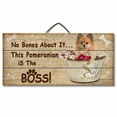 Pomeranian Is The Boss Reclaimed Pallet Wood Sign USA Made