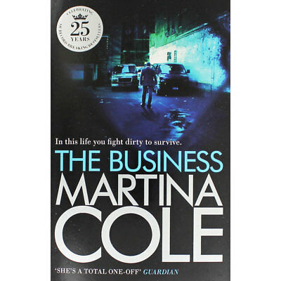 The Business by Martina Cole (Paperback), Fiction Books, Brand New