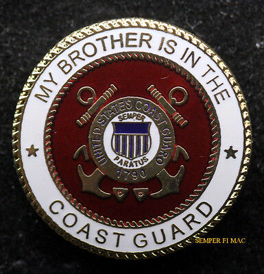 My Brother Is In The Us Coast Guard Seal Lapel Hat Pin Up Mom Dad Graduation