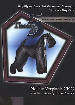 Theory of Five Grooming Book-Pet Dog Groomer Simplified Instruction How-to *NEW