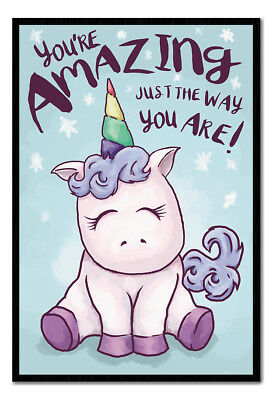 Framed Unicorn You're Amazing Just The Way You Are Poster