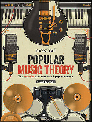 Rockschool Popular Music Theory Grades 6-8 Essential Guide for Rock & Pop