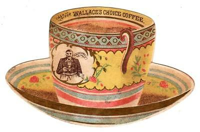 ca 1880s WALLACE'S CHOICE COFFEE Trade Card DIE-CUT Lithographed COFFEE CUP