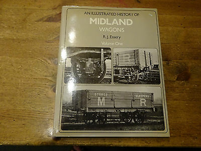 An Illustrated History Of Midland Wagons Volume One By R.J.Essery