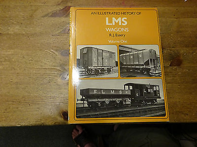 An Illustrated History Of LMS Wagons Volume One By R.J.Essery