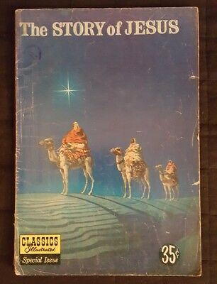 The Story Of Jesus (Classics Illustrated #129 Special Edition) Silver Age Comics