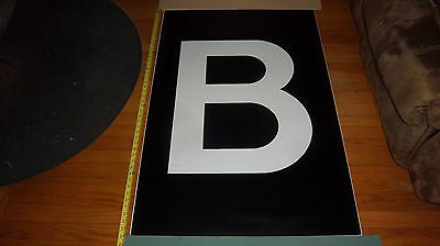 B Train 45X29 Vintage Rare R42 Nyc Ny Subway Sign Bmt Ind Transit Roll Sign Art