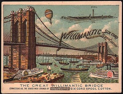 Vintage trade card WILLIMANTIC Six Cord Spool Cotton Brooklyn Bridge pictured
