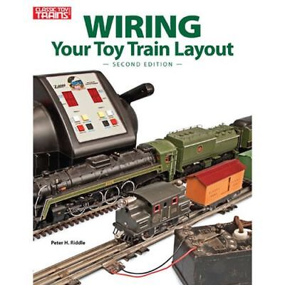 Kalmbach 108405 Wiring Your Toy Train Layout, 2nd Edition for Simple & Advanced