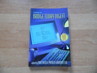 The best of Bridge Today Digest by Granovetter aus Toronto 2001
